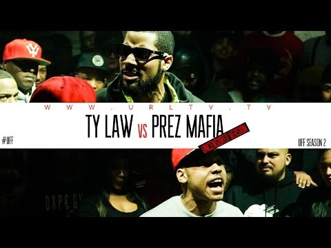 PREZ MAFIA VS TY LAW / UFF UNCENSORED
