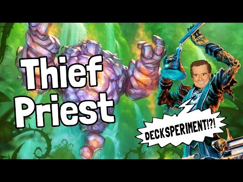Thief Priest Decksperiment - Hearthstone