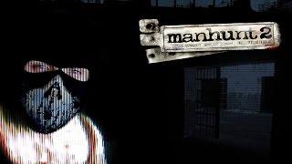 Manhunt 2 - Когда-то это было жестью