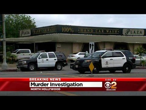 Man Shot To Death At Car Wash In North Hollywood