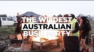 The Wildest Australian Bush Party!
