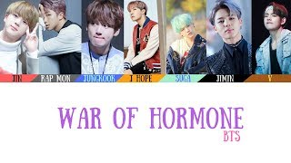 BTS(방탄소년단) - War of Hormone(호르몬 전쟁) Lyrics Color Coded_Han_Rom_Eng