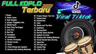 Download lagu FULL ALBUM KOPLO TERBARU 2020 Viral TIKTOK