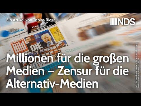 Millionen für die großen Medien – Zensur für die Alternativ-Medien | Tobias Riegel | NDS