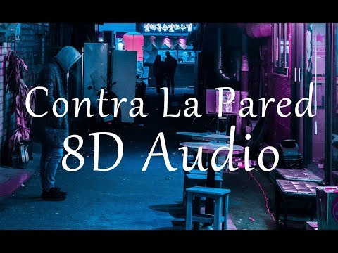Sean Paul, J Balvin - Contra La Pared (8D Audio)