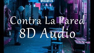 Sean Paul J Balvin Contra La Pared 8D Audio.mp3