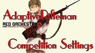 Red Orchestra 2 - Adaptive Rifleman Competition Settings