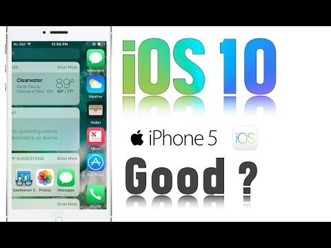iOS 10 on the iPhone 5 Good ?
