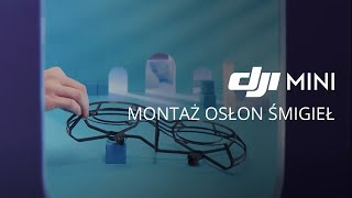 DJI Mavic Mini - Jak zamontować osłonę śmigieł (PL) DJI ARS