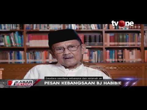 Pesan Kebangsaan B.J. Habibi Untuk Masyarakat Indonesia
