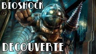 (Vidéo découverte) Bioshock PC