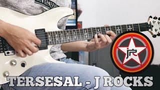 J-Rocks - Tersesal (Guitar Cover)   Riza Adinur