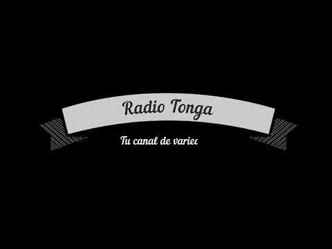 Radio Tonga se prepara...Con lo Mejor