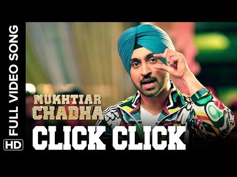 Click Click Full Video Song | Mukhtiar Chadha