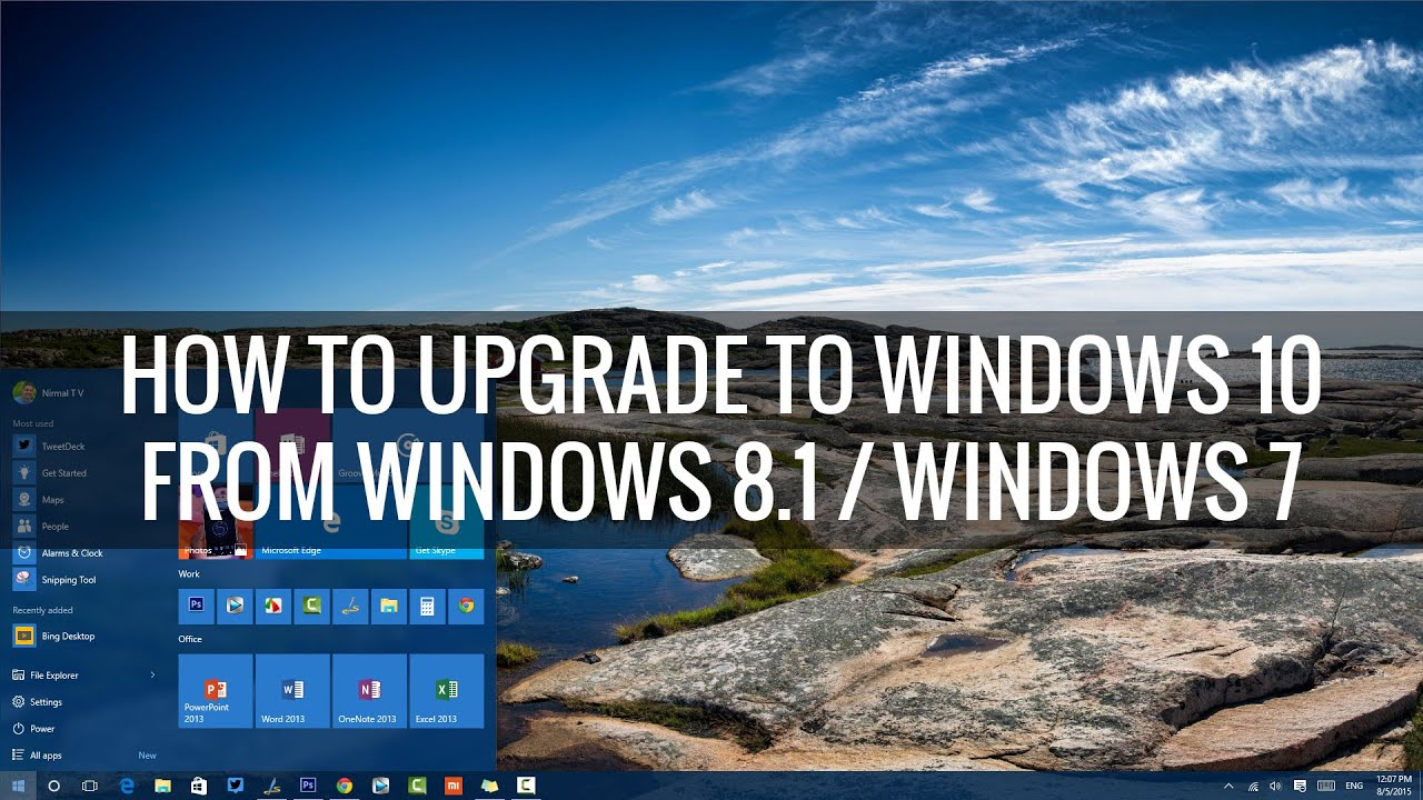 How To Upgrade To Windows 10 From Windows 8 1 Or Windows 7