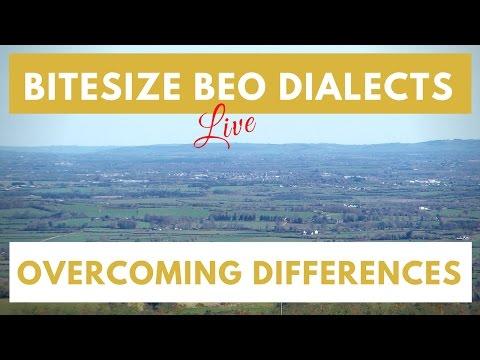 Bitesize Beo Dialects | Understanding...