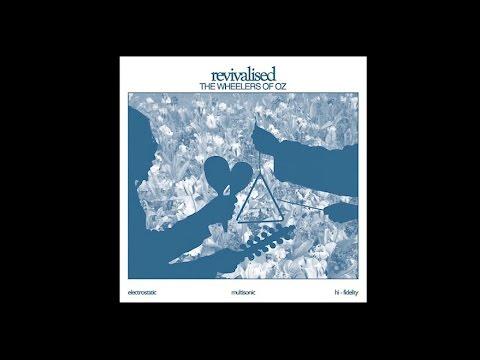 The Wheelers of Oz - Revivalised (Full Album)