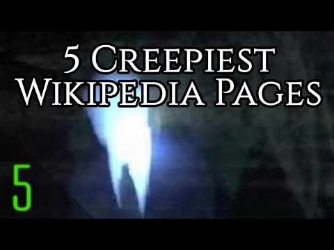 5 Creepy Wikipedia Pages that Will Freak You Out