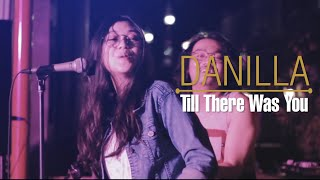 Download lagu DANILLA - Till There Was You ( The Beatles Cover )