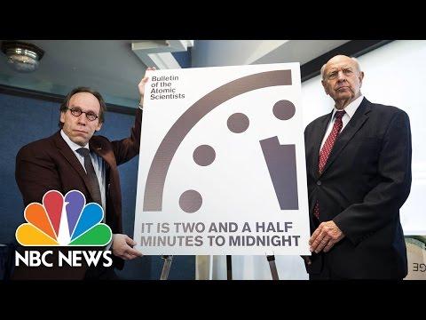 Scientists: President Donald Trump Advancing 'Doomsday Clock' | NBC News
