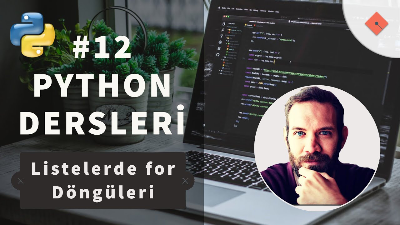 Python Dersleri #12 | Listelerde for Döngüleri