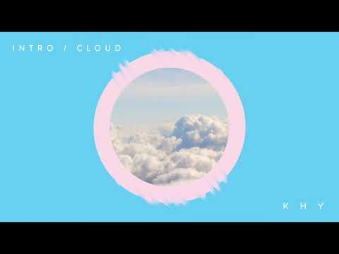 KHY - Intro / Cloud (Official Audio) Mp3