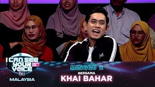 [FULL] I Can See Your Voice Malaysia (Musim 2) Minggu 2 Bersama Khai Bahar | #ICSYVMY