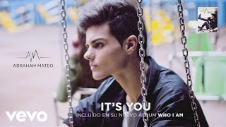 Abraham Mateo - It's You (Audio)