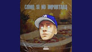 Como Si No Importara (Remix)