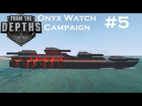 "From The Depths | Part 5 | ""Supply Ship"" 