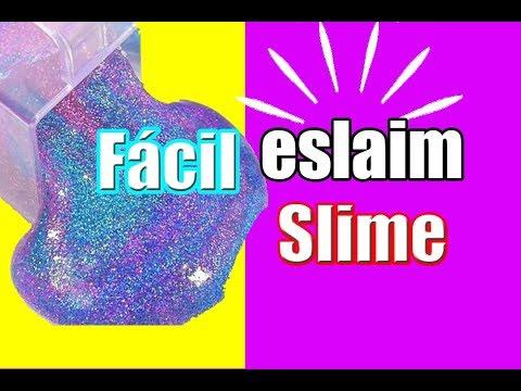 Como hacer ESLAIM FACIL /HAGO SLAIN O SLIME FACIL