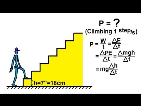 physics mechanics work energy and power of climbing  physics mechanics work energy and power 20 of 20 climbing stairs