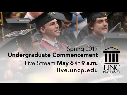 UNCP Undergraduate Commencement for Spring 2017
