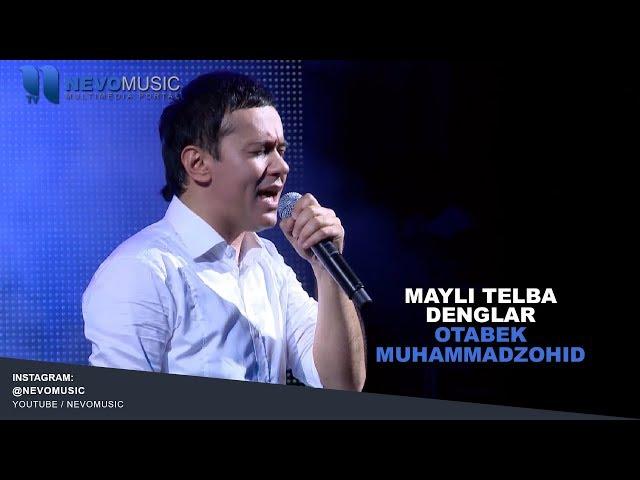 ОТАБЕК МУХАММАДЗОХИД МАЙЛИ ТЕЛБА ДЕНГЛАР MP3 СКАЧАТЬ БЕСПЛАТНО