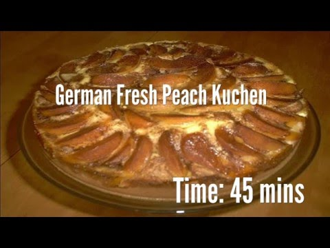 German Fresh Peach Kuchen Recipe