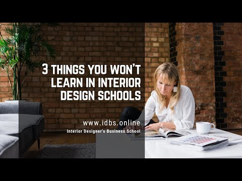 3 things you won't learn in interior design schools