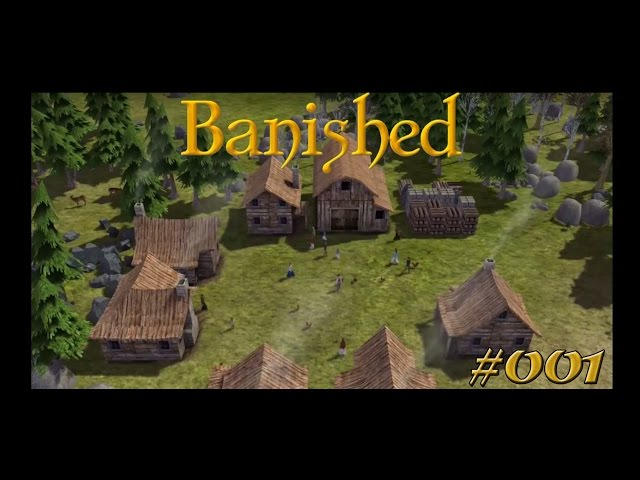 Let's Play Banished | Die Grundstein-Legung | Folge #001