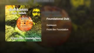 Foundational Dub