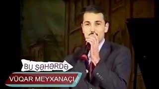 Vüqar meyxanaçı - Siftə (Bir parça, 2002)