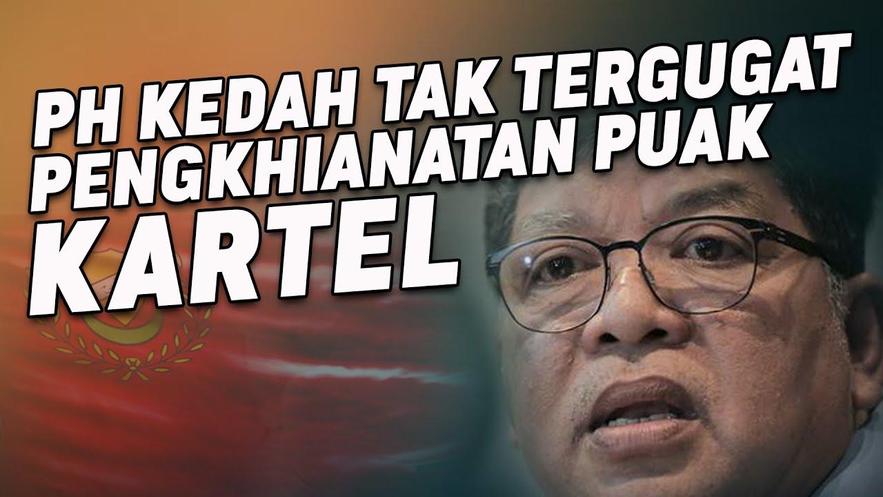 PH Kedah Tak Tergugat Pengkhianatan Puak Kartel