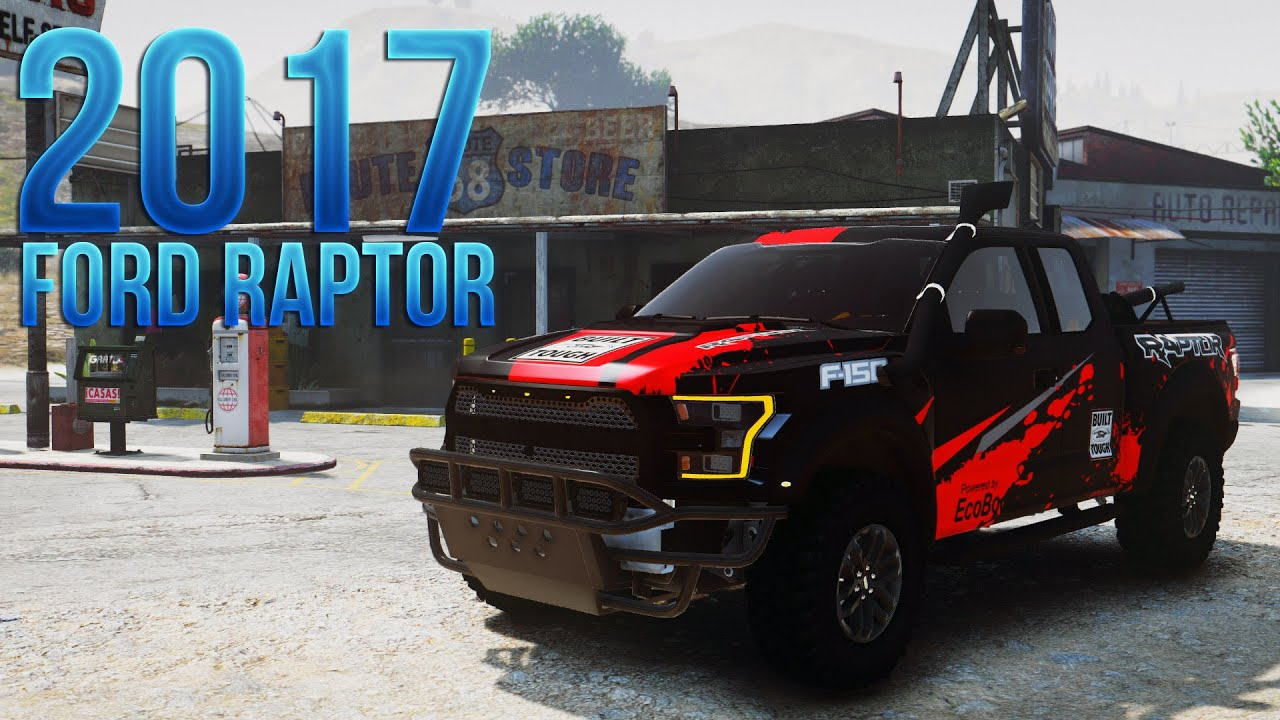 GTA V | 2017 Ford Raptor [Add-On | Tuning | HQ] - YouTube