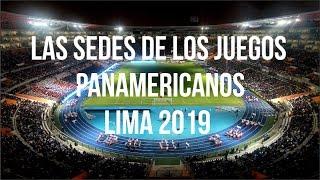 Las Sedes de los Juegos Panamericanos Lima 2019