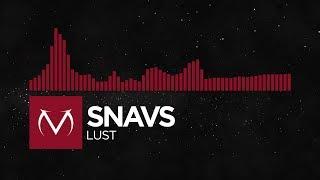[Trap] - Snavs - Lust [Free Download]