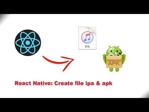 React Native: Create file ipa and apk