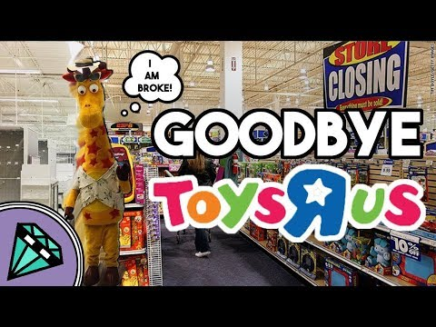 Toys R Us is CLOSED FOREVER!