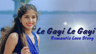 Le Gayi Le Gayi | Maahi Queen | Mujhko Hui Na Khaba | Romantic Love Story | Latest Hindi Song 2019