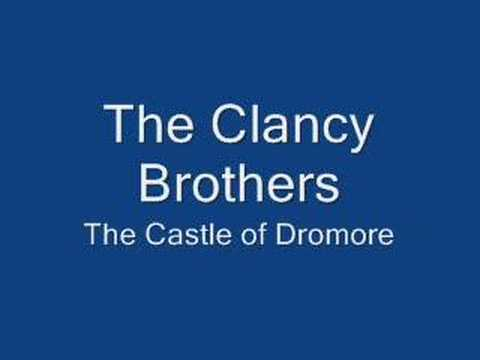 The Clancy Brothers - Castle of Dromore