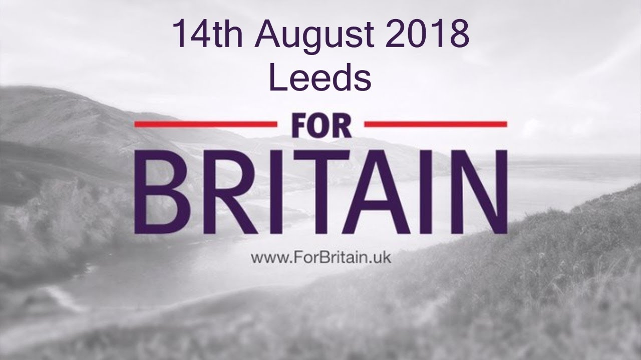 For Britain Anne Marie Waters Leeds 14Th August 2018