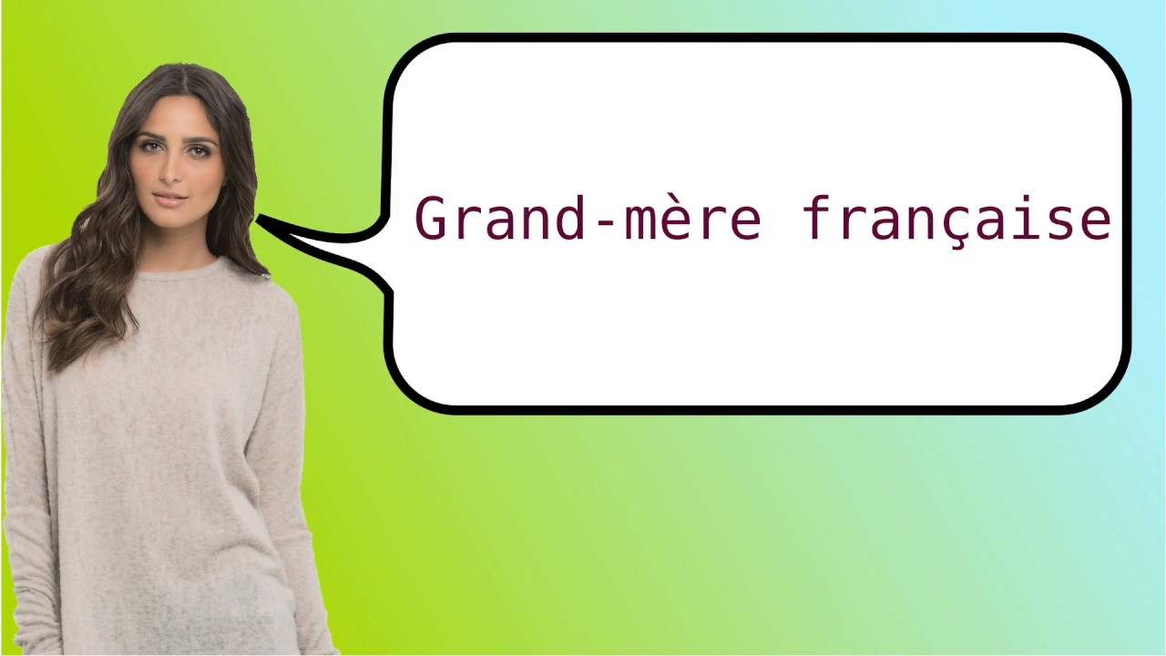 maxresdefault how to say grandma french? youtube