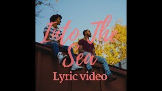 Into the Sea (with lyrics) x DANDY